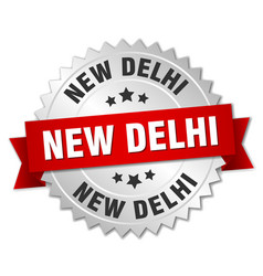 New delhi round silver badge with red ribbon vector