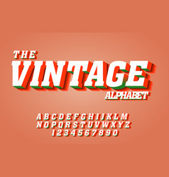 Vintage 3d fonts alphabet letters and numbers vector