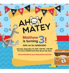 Ahoy Matey Pirate Birthday Invitation Card vector image