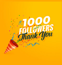 1000 followers thank you background with confetti vector