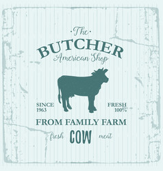 Butcher american shop label design with cow farm vector