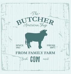 butcher american shop label design with cow farm vector image
