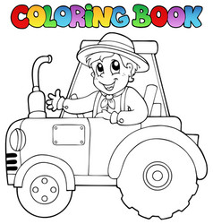 Coloring book farmer on tractor vector
