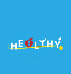 healthy word in fruits form with measuring tape vector image