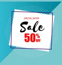 Special offer sale 50 off square frame blue backg vector