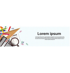 School supplies on white background with copy vector