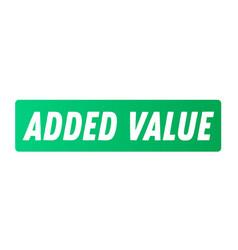 Added value advertising sticker vector