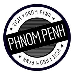 phnom penh geographic stamp vector image