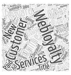 Webloyalty Services Word Cloud Concept vector