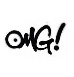 graffiti omg chat abbreviation in black over white vector image