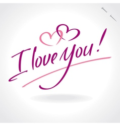 I love you - hand letering vector