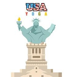 Statue of Liberty yoga National symbol of America vector