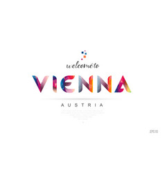 Welcome to vienna austria card and letter design vector