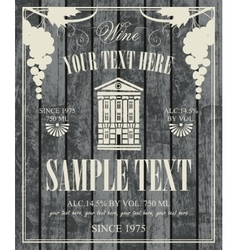 Wine label with a picture of vintage home vector