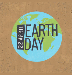 earth day 22 april text with globe symbol on vector image vector image