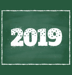 2019 on chalkboard vector image