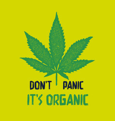 Do not panic it is organic t shirt and apparel vector