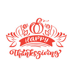 happy thanksgiving calligraphy text with pumpkin vector image