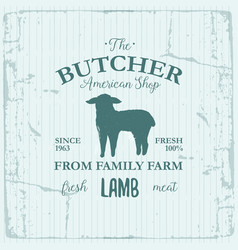 butcher american shop label design with lamb farm vector image