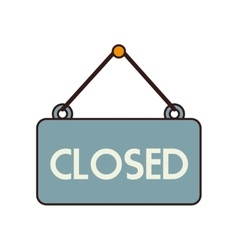 closed sign hang isolated vector image
