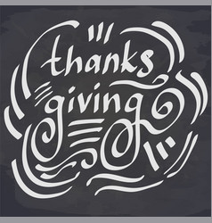 Lettering thanksgiving on chalkboard vector