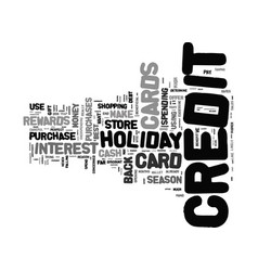 give the holiday season a little credit text vector image