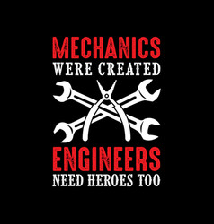 Mechanic quote and saying good for print vector