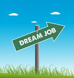 Dream job vector image vector image
