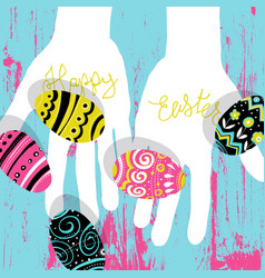easter eggs in hands bright colors easter vector image vector image