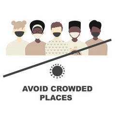 avoid crowded places concept quarantine vector image