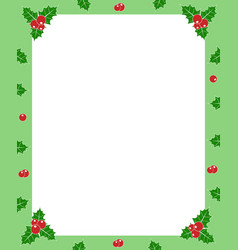 holly berry green christmas frame border for vector image