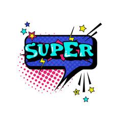 comic speech chat bubble pop art style super vector image
