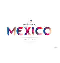 Welcome to mexico mexico city card and letter vector