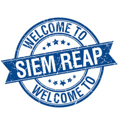 Welcome to siem reap blue round ribbon stamp vector