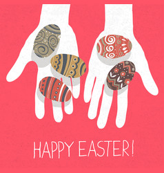 Easter eggs in hands and happy easter greetings vector
