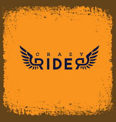 crazy rider label vector image