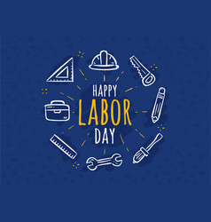 Happy labor dayhappy labor day greeting card vector