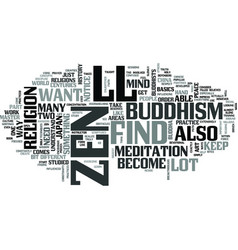 Zen and you text word cloud concept vector