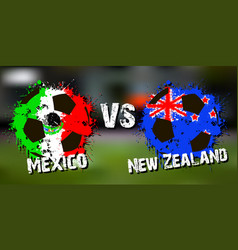 Banner football match mexico vs new zealand vector