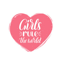 Hand lettering girls rule the world vector