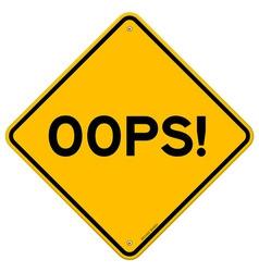 Oops road sign vector