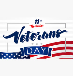11 november veterans day usa flag card vector image