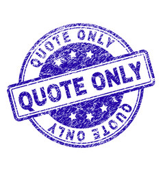 Scratched textured quote only stamp seal vector