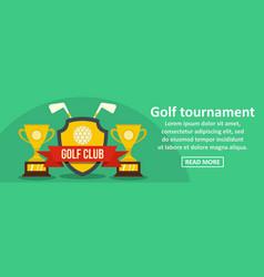golf tournament banner horizontal concept vector image