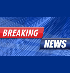 breaking news background red blue banner vector image