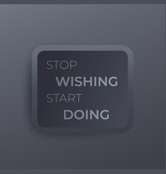 gym motivation quotes stop wishing start doing vector image