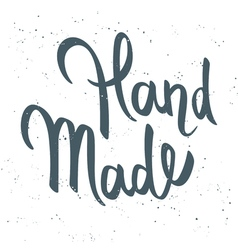 hand drawn calligraphy lettering phrase Hand Made vector image