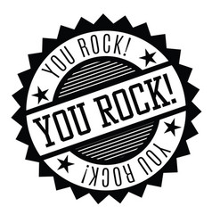 you rock stamp on white vector image