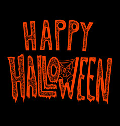 happy halloween hand drawn lettering phrase on vector image