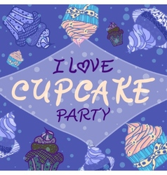 Hand drawn invitationfor card with cupcakes vector image